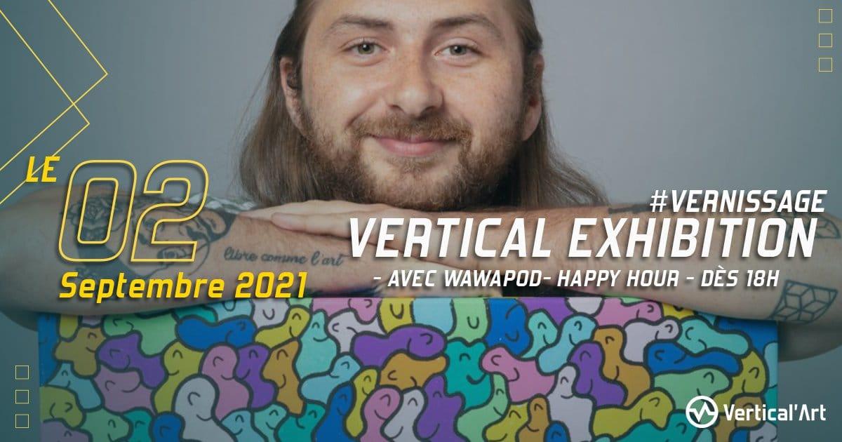 Vertical Exhibition - Vernissage n°2 dès le jeudi 02 septembre 2021 à Vertical'Art Paris Chevaleret, happy hour parisien de 18h à 20h, venez nombreux